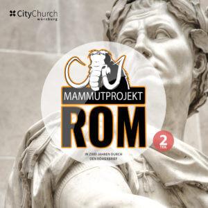 "Themenreihe ""Mammutprojekt Rom 2"""