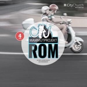 """Themenreihe """"Mammutprojekt Rom IV"""""""