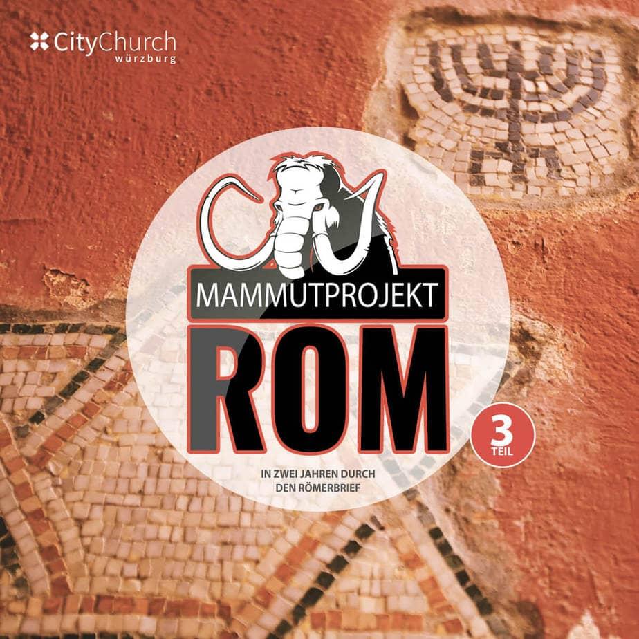 """Themenreihe """"Mammutprojekt Rom III"""""""