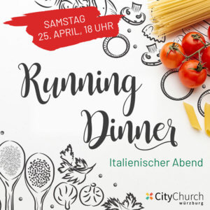 Running Dinner / 25. April