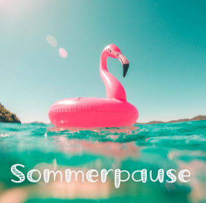 Sommerpause / bis 15. Sept