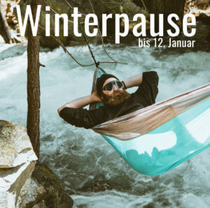 Winterpause / bis 12. Jan