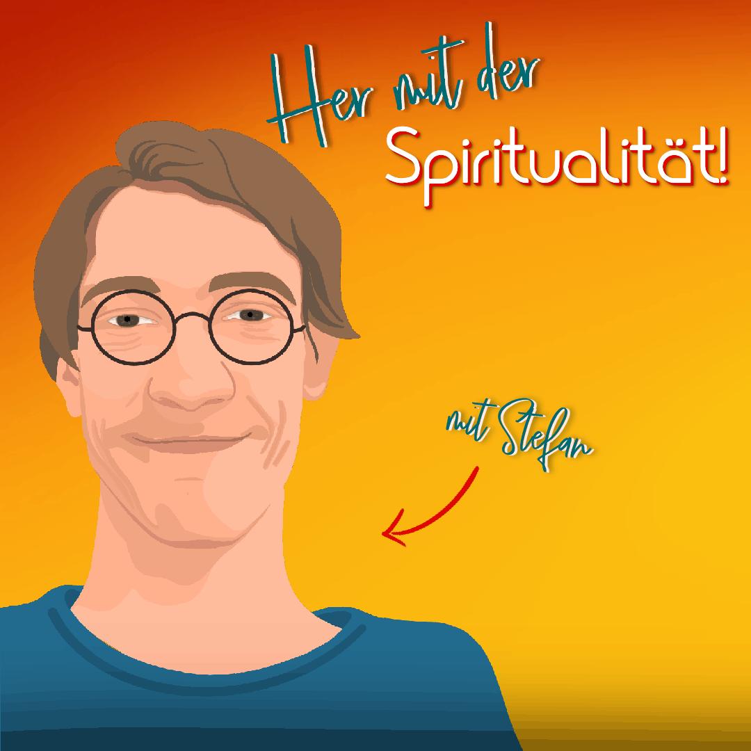 You are currently viewing Maingespräche 8) Her mit der Spiritualität